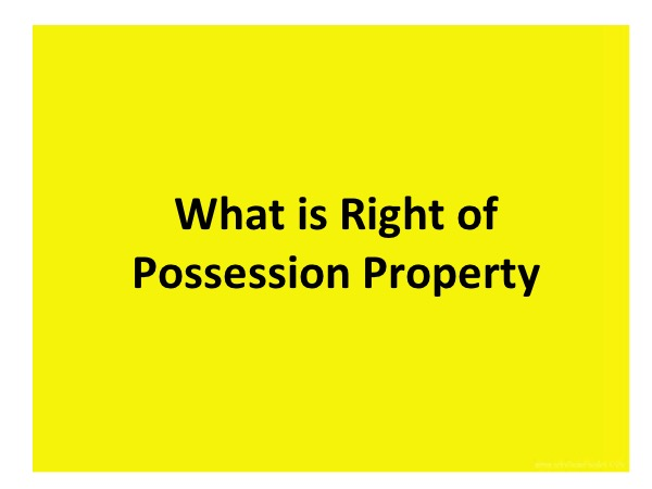 what is right of possession property