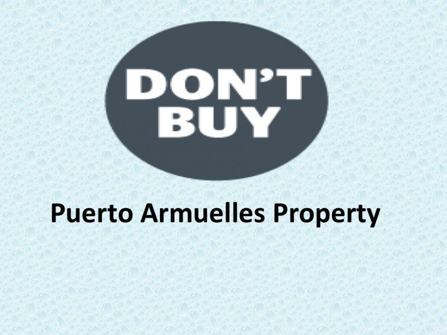 don't buy puerto armuelles property